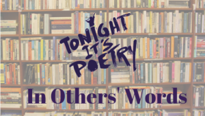 In Others' Words: Reading Other People's Poetry