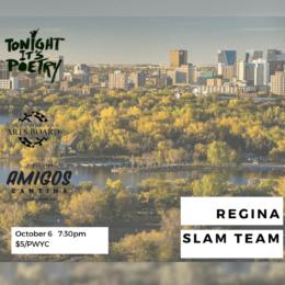 Regina Slam Team Features on October 6!